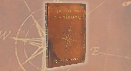 The Legend to the Treasure by Gwen Shamblin