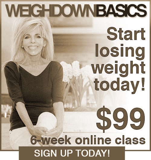 Sign Up Today for Weigh Down Basics by Gwen Shamblin