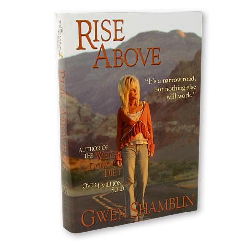 Rise Above by Gwen Shamblin