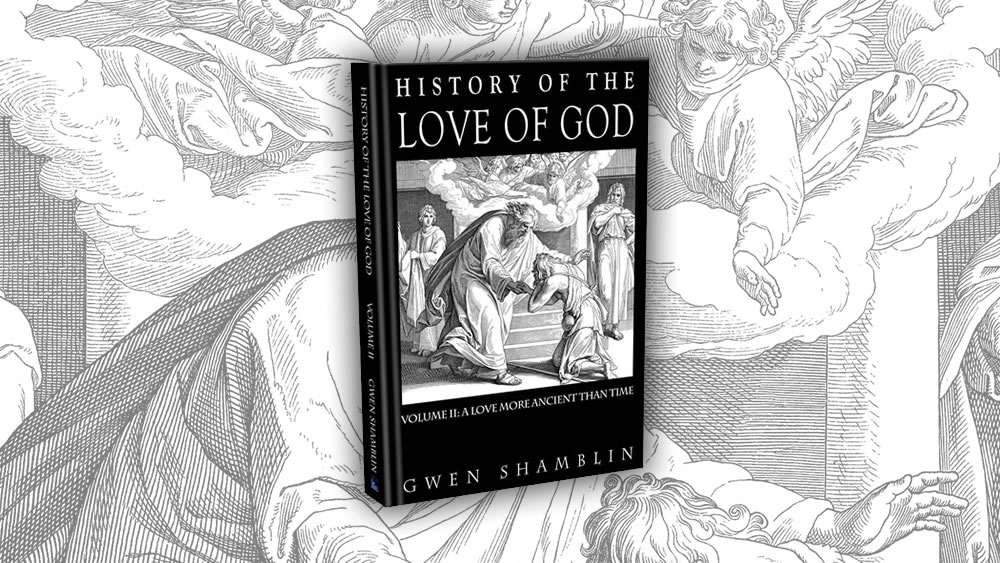 History of the Love of God